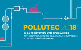 POLLUTEC 2018 : LE SALON INTERNATIONAL DES ÉQUIPEMENTS, DES TECHNOLOGIES ET DES SERVICES DE L'ENVIRONNEMENT